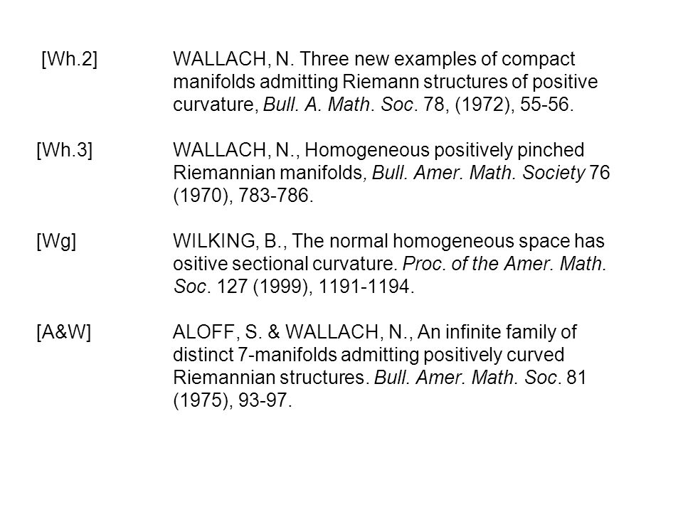 [Wh. 2]. WALLACH, N. Three new examples of compact